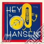 Hey-o-hansen-we so horny cd cd musicale di Hey-o-hansen