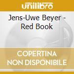 Jens uwe beyer-red book cd cd musicale di Jens uwe beyer