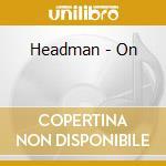 HEADMAN cd musicale di HEADMAN