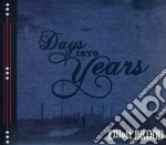 Elliott Brood - Days Into Years cd musicale di Elliott Brood