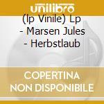 (LP VINILE) LP - MARSEN JULES         - HERBSTLAUB lp vinile di Marsen Jules