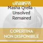 UNSOLVED REMAINED cd musicale di Masha Qrella