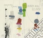 EVERYBODY LOVES                           cd musicale di BOBBY & BLUMM