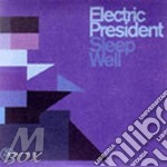SLEEP WELL cd musicale di President Electric