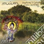 Mum - Sing Along To Songs You Don't Know cd musicale di MUM