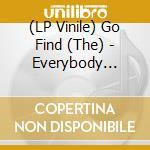 (LP VINILE) EVERYBODY KNOWS IT'S GONNA HAPPEN ONLY N  lp vinile di Find Go
