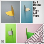 For years and years cd musicale di It's a musical