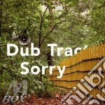 SORRY                                     cd musicale di Tractor Dub