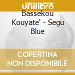 SEGU BLUE cd musicale di Kouyate Bassekou