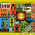 Bum bum cd musicale di Andromeda mega expre
