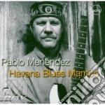 Pablo Menendez - Havana Blues Mambo cd musicale di Menendez Pablo