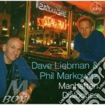 Manhattan dialogues cd musicale di Dave liebman & phil