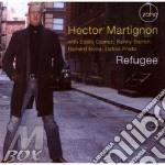 Hector Martignon - Refugee cd musicale di Hector Martignon