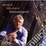 Sambatropolis cd musicale di Hendrik Meurkens