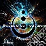 Lupin - Espacio De Mezclas cd musicale di Lupin