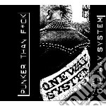 Punker than f+ck cd musicale di System Oneway