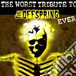 Tribute to offspring cd musicale di Artisti Vari