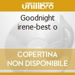 Goodnight irene-best o cd musicale di Leadbelly