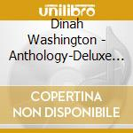 Anthology-deluxe editi cd musicale di Dinah Washington