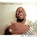 Hang time cd musicale di Wayman Tisdale