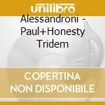 Tridem cd musicale di Alessandroni/paul/ho