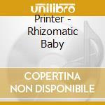 Rhizomatic baby cd musicale