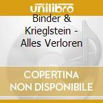 ALLES VERLOREN cd musicale di BINDER & KRIEGLSTEIN