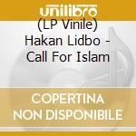 (LP VINILE) Call for islam lp vinile