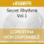 SECRET RHYTHMS VOL.1                      cd musicale di Burnt & li Friedman