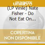 (LP VINILE) Do not eat on lsd lp vinile