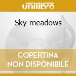 Sky meadows cd musicale