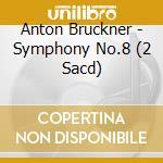 Symphonie no.8 cd musicale di A. Bruckner
