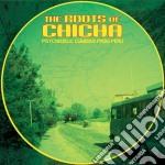 Roots Of Chicha, Vol 1 cd musicale di Artisti Vari