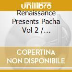 PACHA IBIZA VOL.2-3CD cd musicale di ARTISTI VARI