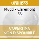 CLAREMANT 56 cd musicale di MUDD