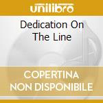 DEDICATION ON THE LINE cd musicale di BOND GARY US