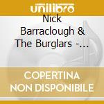 DAYLIGHT ROBBERY cd musicale di NICK BARRACLOUGH & THE BURGLARS
