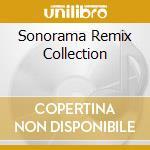 SONORAMA REMIX COLLECTION cd musicale di ARTISTI VARI
