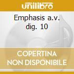 Emphasis a.v. dig. 10 cd musicale di ARTISTI VARI