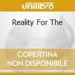 REALITY FOR THE cd musicale di OSAKA MONAURAIL