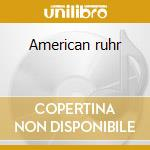 American ruhr cd musicale di Homewreckers