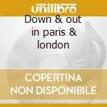 Down & out in paris & london cd musicale di Autokratz