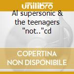 Al supersonic & the teenagers