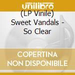 (LP VINILE) Sweet vandals