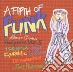 George Clinton - A Fifth Of Funk cd musicale di George Clinton