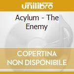 Acylum - The Enemy cd musicale di ACYLUM