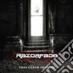 Razorfade - This Clear Shining cd musicale di RAZORFADE