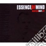 Watch out cd musicale di Essence of mind