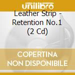 RETENTION NO.1                            cd musicale di Strip Leather