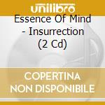 INSURRECTION                              cd musicale di ESSENCE OF MIND